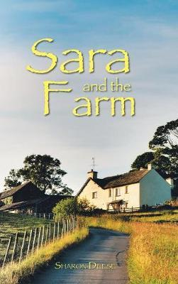 Sara and the Farm by Sharon Deese
