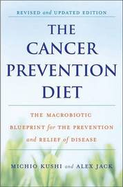 The Cancer Prevention Diet by Michio Kushi image