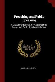 Preaching and Public Speaking by Nels Lars Nelson image