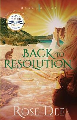 Back to Resolution by Rose Dee