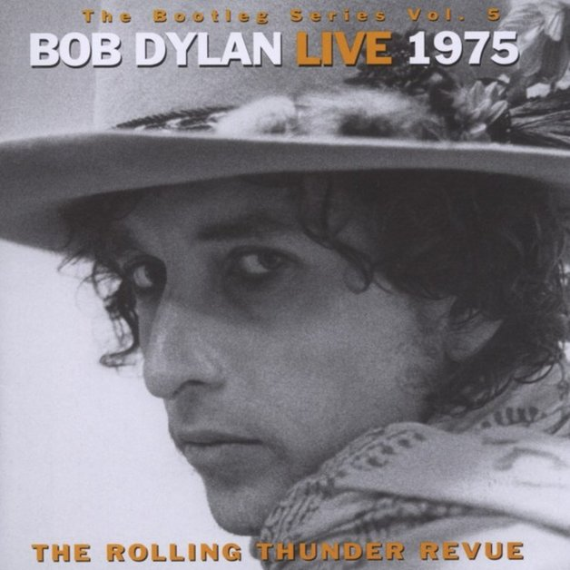 The Bootleg Series Vol. 5: Bob Dylan Live 1975, The Rolling Thunder Revue by Bob Dylan