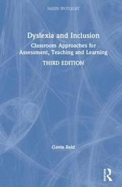 Dyslexia and Inclusion by Gavin Reid