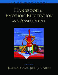 Handbook of Emotion Elicitation and Assessment