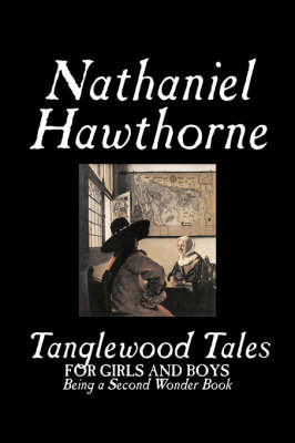 Tanglewood Tales by Nathaniel Hawthorne image