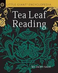 Tea Leaf Reading by Jacky Sach