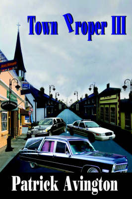 Town Proper III by Patrick Avington
