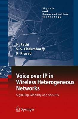 Voice over IP in Wireless Heterogeneous Networks by Hanane Fathi