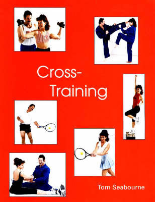 Cross-Training by Tom Seabourne