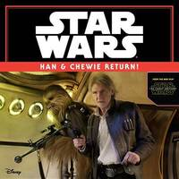 Star Wars the Force Awakens: Han & Chewie Return! by Michael Siglain
