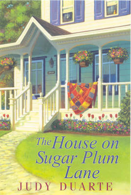 The House on Sugar Plum Lane by Judy Duarte image