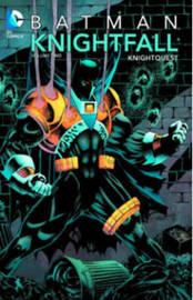 Batman Knightfall: Volume 02 by Chuck Dixon