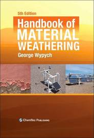 Handbook of Material Weathering by George Wypych