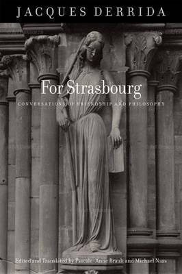 For Strasbourg by Jacques Derrida