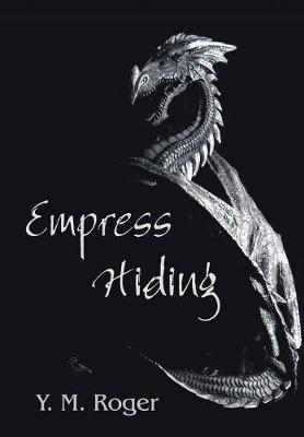 Empress Hiding by Y. M. Roger image