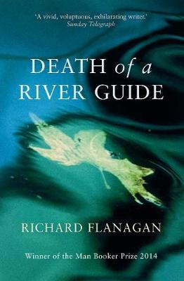 Death Of A River Guide by Richard Flanagan image