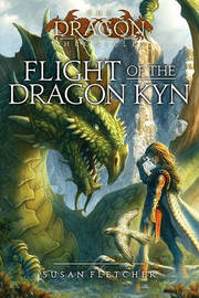 Flight of the Dragon Kyn by Susan Fletcher image