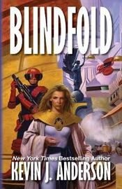 Blindfold by Kevin Anderson
