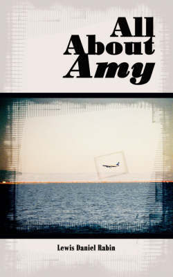 All about Amy by Lewis Daniel Rabin
