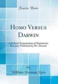 Homo Versus Darwin by William Penman Lyon image