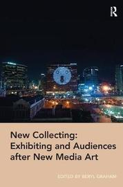 New Collecting: Exhibiting and Audiences after New Media Art image