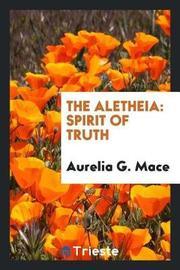 The Aletheia by Aurelia G. Mace image