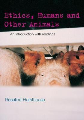 Ethics, Humans and Other Animals by Rosalind Hursthouse image