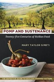 Pomp and Sustenance by Mary Taylor Simeti