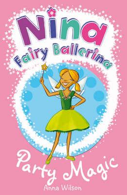 Nina Fairy Ballerina: 7 Party Magic by Anna Wilson image