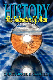 History: The Salvation of Man by Christopher E. Cancilla image