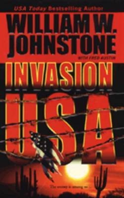 Invasion USA by William W Johnstone image