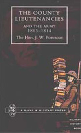 County Lieutenancies and the Army 1803-1814 by J.W. Fortescue image
