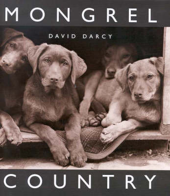 Mongrel Country by David D'Arcy image