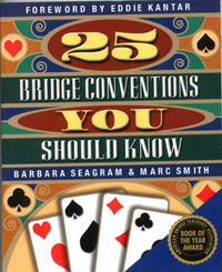 25 Bridge Conventions You Should Know by Marc Smith
