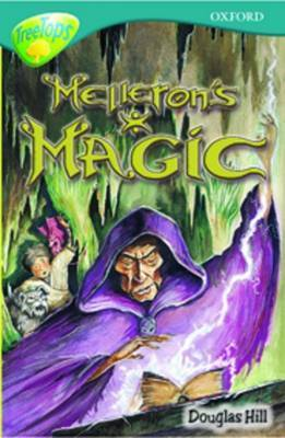 Oxford Reading Tree: Level 16: Treetops Stories: Melleron's Magic by Susan Gates