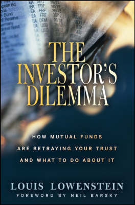 The Investor's Dilemma by Louis Lowenstein