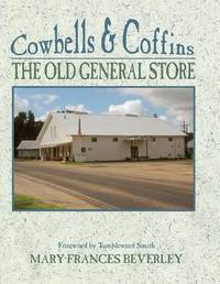 Cowbells & Coffins by Mary Frances Beverley
