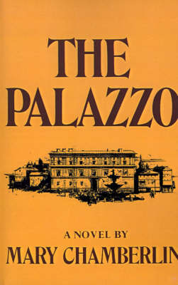 The Palazzo by Mary Chamberlin