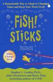 Fish! Sticks by Stephen C Lundin