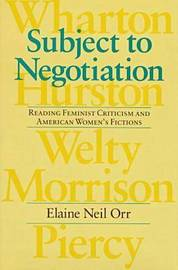 Subject to Negotiation by Elaine Neil Orr