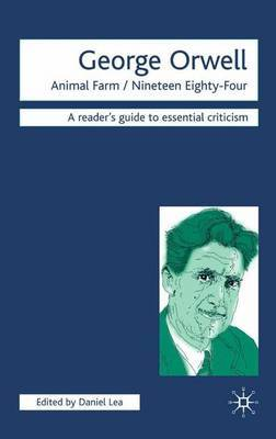 George Orwell - Animal Farm/Nineteen Eighty-Four by Daniel Lea image