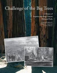 Challenge of the Big Trees by William C Tweed