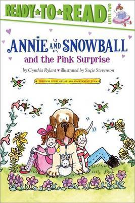 Annie and Snowball and the Pink Surprise by Cynthia Rylant image