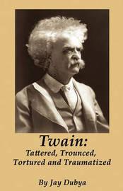 Twain by Jay Dubya
