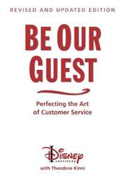 Be Our Guest (10th Anniversary Updated Edition) by Ted Kinni