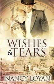 Wishes and Tears by Nancy Loyan image