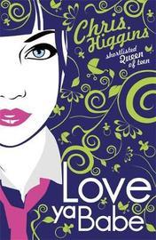 Love Ya, Babe by Chris Higgins image