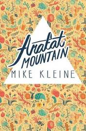 Arafat Mountain by Mike Kleine