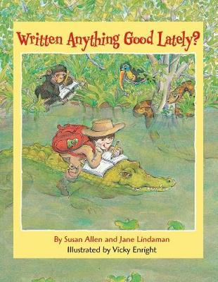 Written Anything Good Lately? by Susan Allen image