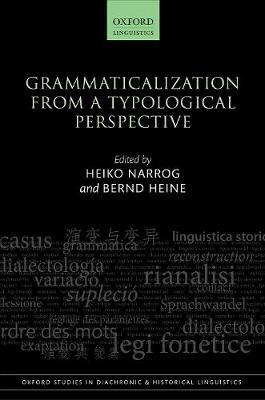 Grammaticalization from a Typological Perspective