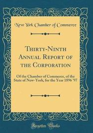 Thirty-Ninth Annual Report of the Corporation by New York Chamber of Commerce image